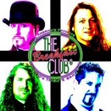 The  Breakfast Club (the longest running, most recognized '80's tribute band in the United States)