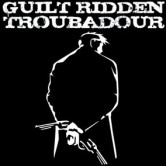 Lundy and the Lucky 13 & Guilt Ridden Troubadour