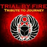 "Trial by Fire ""Tribute to Journey"" W/Fiftywatt Freight Train"