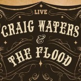 Craig Waters & the Flood