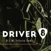 Driver 8 an R.E.M. Tribute