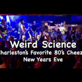 "New Years Eve with ""Weird Science"" 80's Favorites"