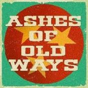 Ashes of Olde Ways on the inside stage